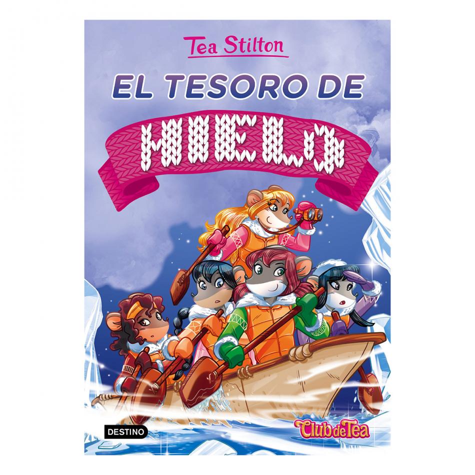 Tea Stilton. El tesoro de hielo