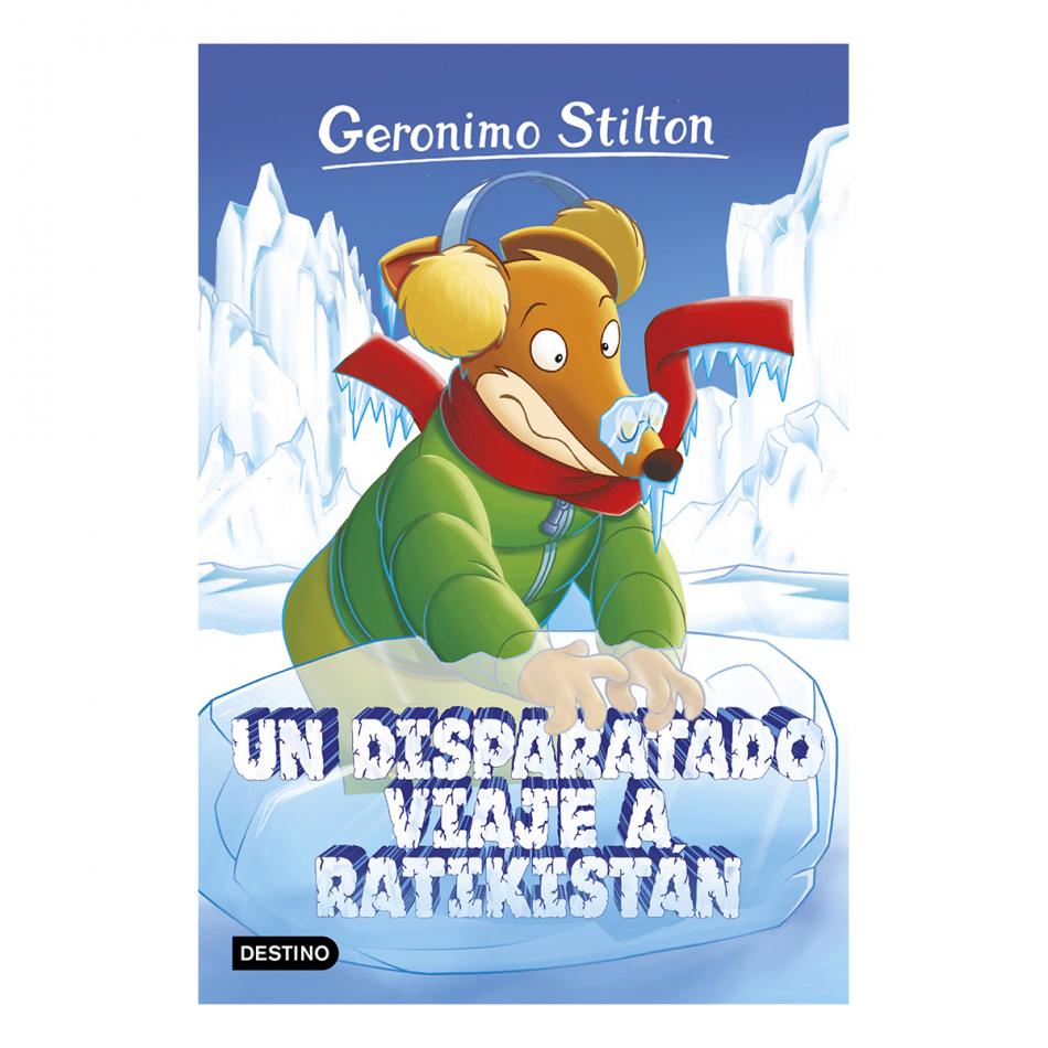 Gerónimo Stilton. Un disparatado viaje a ratikistan