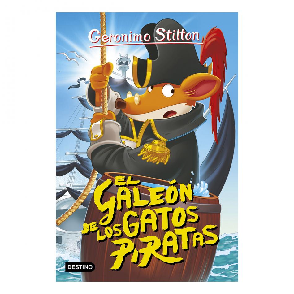Gerónimo Stilton. El galeón de los gatos piratas
