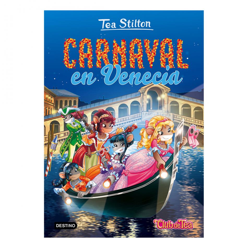 Tea Stilton. Carnaval en Venecia