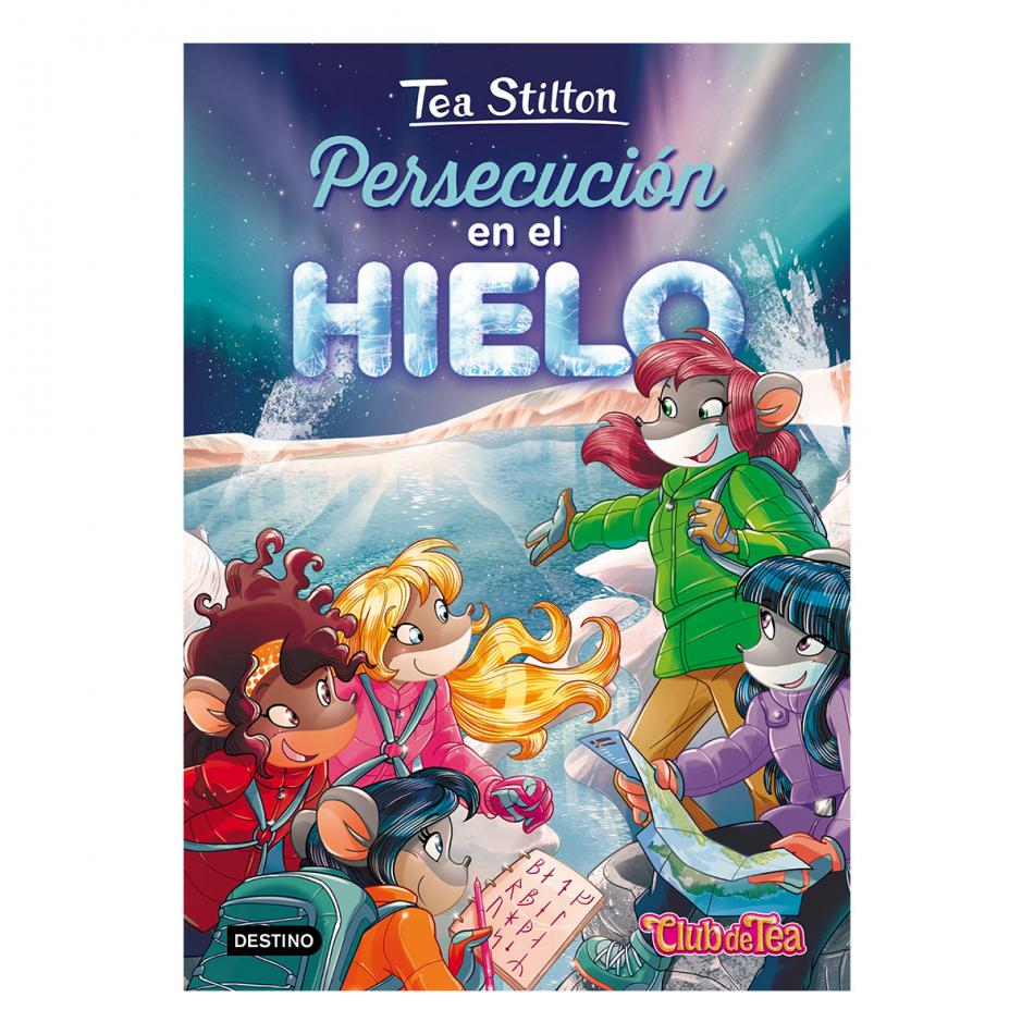 Tea Stilton. Persecución en el hielo