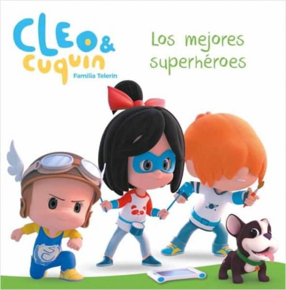 Cleo y Cuquin. Los mejores Superheroes.
