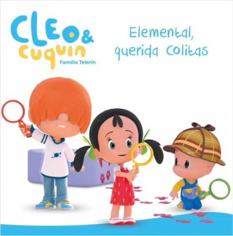 Cleo y Cuquin. Elemental, querida Colitas.