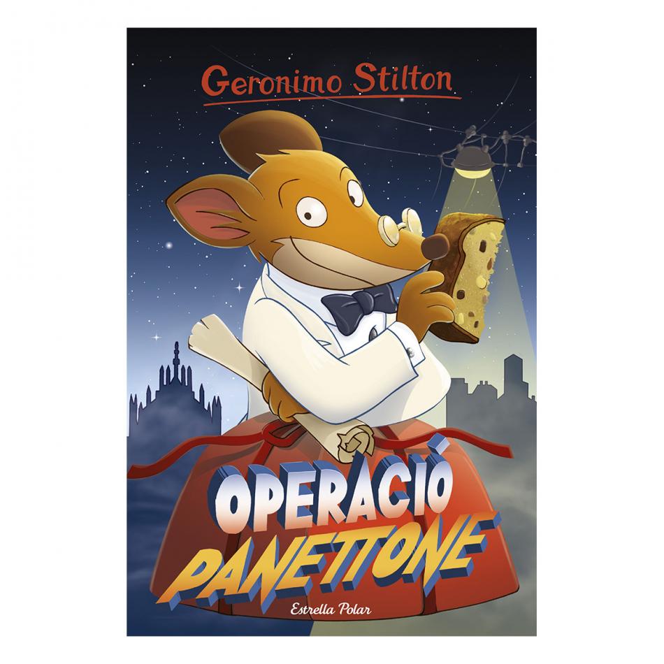 Geronimo Stilton. Operació panettone