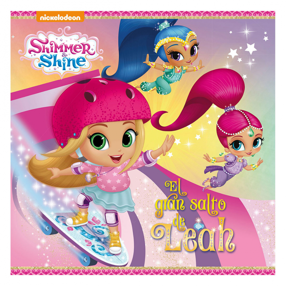 Shimmer y Shine. El Gran salto de Leah